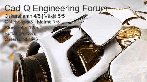 Cad-Q Engineering Forum Stockholm