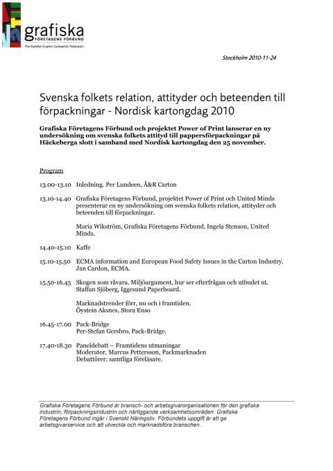 Svenska folkets relation, attityder och beteenden till förpackningar - Program till Nordisk kartongdag 2010