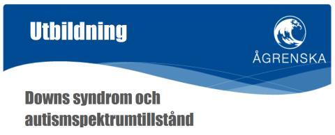Utbildning om Downs syndrom och autismspektrumtillstånd på Ågrenska den 8 oktober 2019