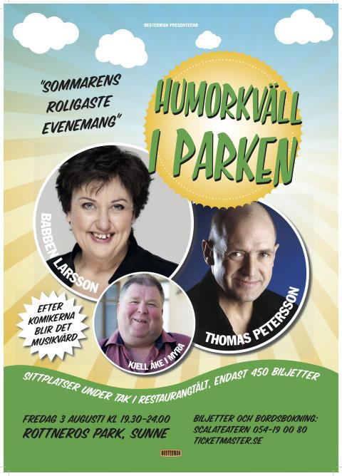 """""""Humor kväll i parken"""" med Thomas Petersson, Babben Larsson och Kjell Åke i Myra på Rottneros Park!"""