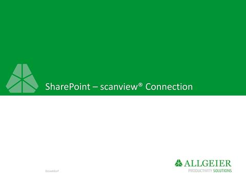 Produktpräsentation SharePoint scanview Connection