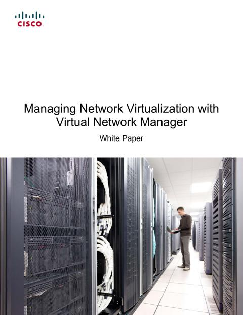 White paper om hanteringen av virtualiserade nätverk