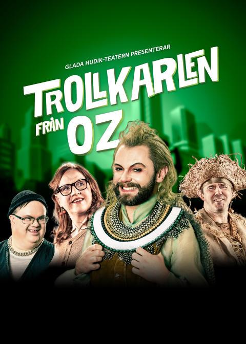 Glada Hudik - Trollkarlen från Oz