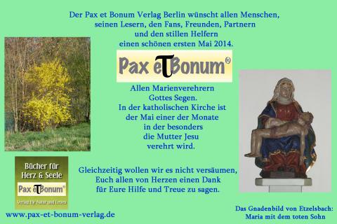 Der Pax et Bonum Verlag Berlin: Grüße zum ersten Mai 2014