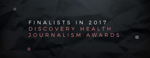 Finalists in 2017 Discovery Health Journalism Awards announced