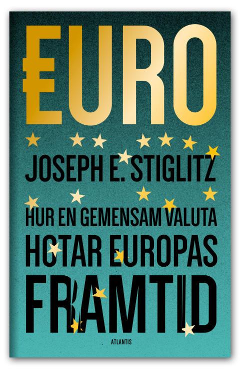 Euro av Joseph E. Stiglitz