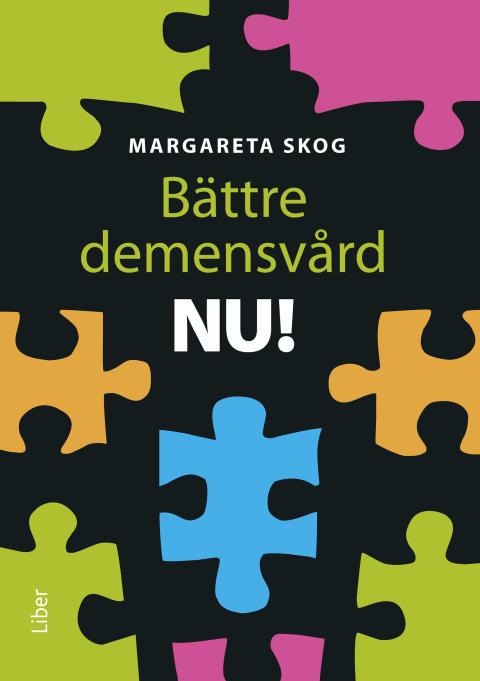 Bättre demensvård NU!
