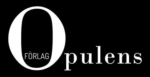 Opulens magasin bygger ut och blir förlag!