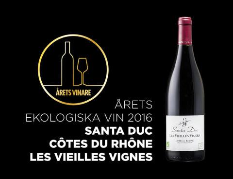 Årets ekologiska vin 2016 - Santa Duc Côtes du Rhône Les Vieilles Vignes