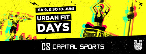CAPITAL SPORTS ist wieder Partner der URBAN FIT DAYS®