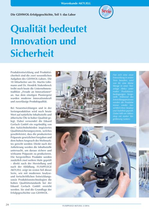 Die GEHWOL-Erfolgsgeschichte: Qualität bedeutet Innovation und Sicherheit