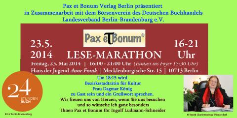 """Wohin in Berlin am 23. Mai 2014 ? Zu:""""24 Stunden Buch""""/Pax et Bonum Verlag - Kleiner Lese-Marathon mit guten Büchern 23.05.2014 / 16:00-21:Uhr"""