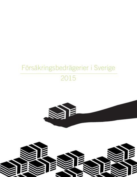 Försäkringsbedrägerier i Sverige 2015