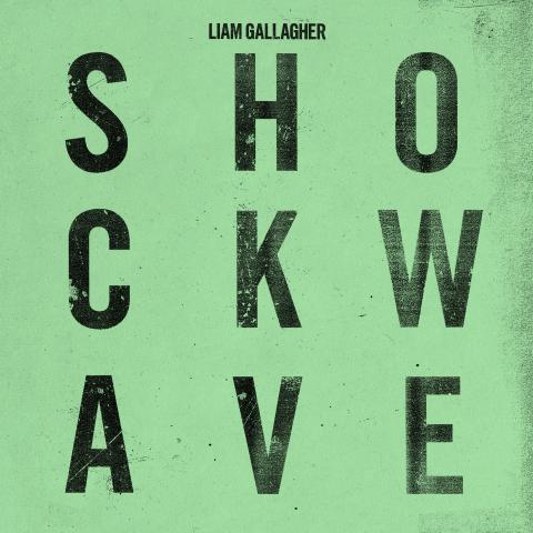 "Liam Gallagher släpper nytt album – Nya singeln ""Shockwave"" ute nu!"