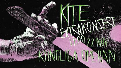 Kite - extrainsatt konsert 22 nov 17.00