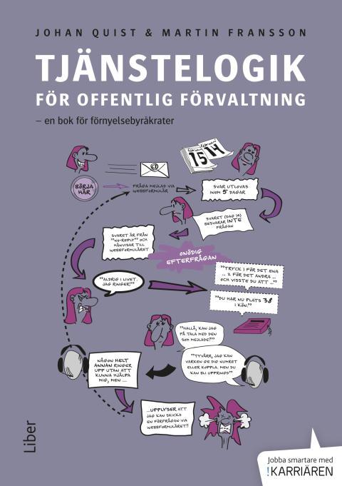 Tjänstelogik för offentlig förvaltning - en bok för förnyelsebyråkrater