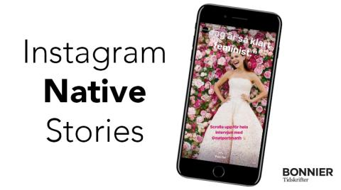 "Bonnier Tidskrifter börjar sälja nya ""Instagram Native Stories"""