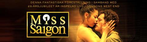 Jubileumsföreställningen av succémusikalen Miss Saigon på SF Bio