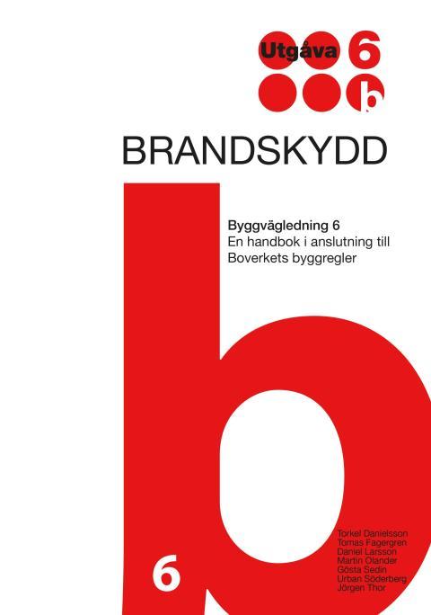 Ny utgåva av Byggvägledning 6. Brandskydd