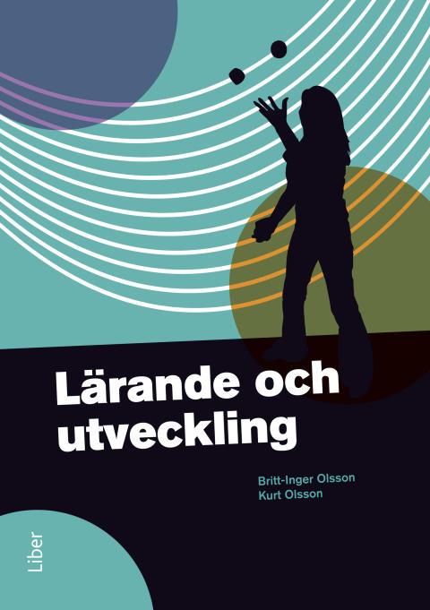 Lärande och utveckling - Lärande och utveckling är framtagen för GY 2011!
