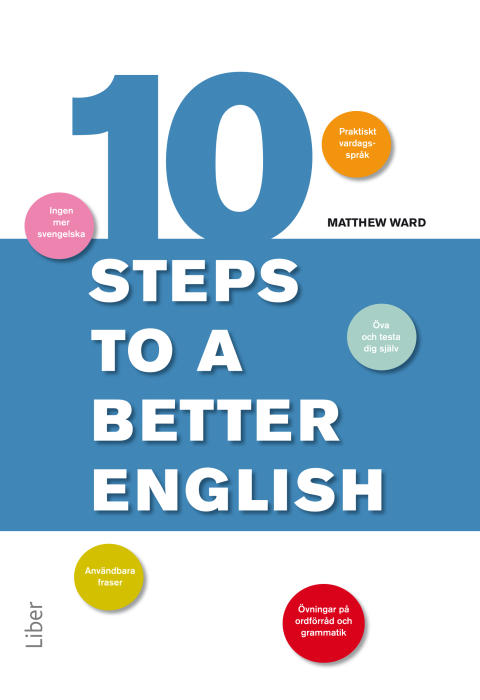 """Ten Steps to a Better English - Råd bot på din """"svengelska""""!"""