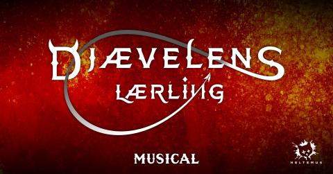 Ny stor fantasy-musical DJÆVELENS LÆRLING kommer til Messecenter Herning Kongrescenter