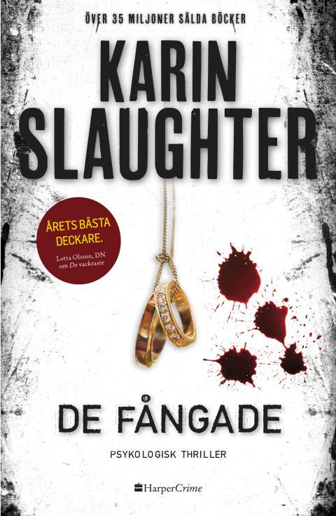 Internationella succéförfattaren Karin Slaughter kommer med ny thriller - De fångade