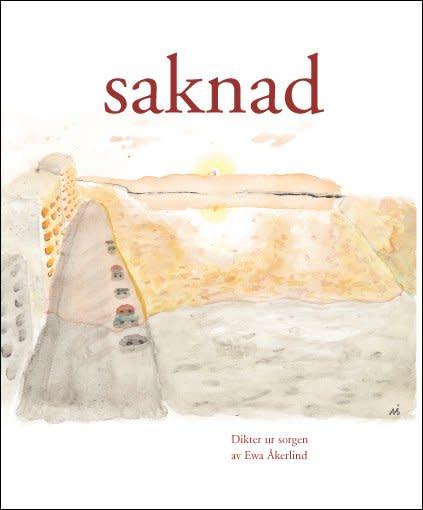 Saknad - dikter ur sorgen (2009)
