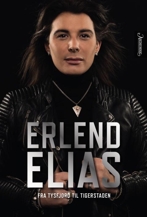 Erlend Elias -Fra Tysfjord til Tigerstaden