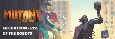 Review copy: Mutant: Mechatron - Rise of the Robots