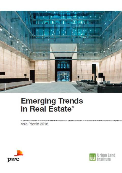 Real estate performance in Asia reflects abundance of capital flowing to core space, and a flight to safe haven markets, says Emerging Trends in Real Estate® Asia Pacific 2016
