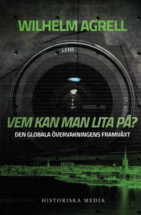 En av Sveriges främsta experter har skrivit en högaktuell bok om övervakning
