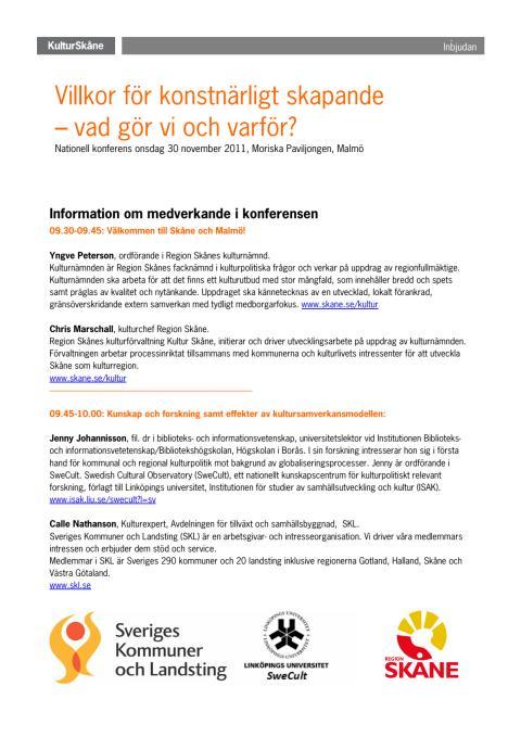 Program och information om medverkande. Villkor för konstnärligt skapande, 30 nov 2011