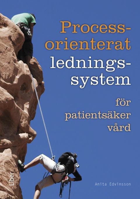 Processorienterat ledningssystem - för patientsäker vård