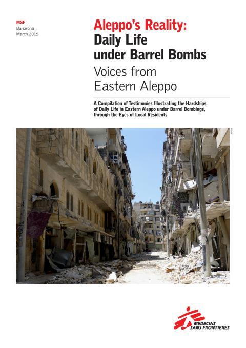 Aleppo´s Reality: Daily Life under Barrel Bombs