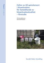 SVU-rapport 2012-05: Halter av 60 spårelement i klosettvatten för fastställande av klosettvattenkvalitet – förstudie
