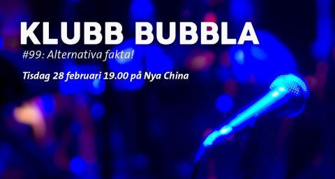 Klubb Bubbla #99: Alternativa fakta!