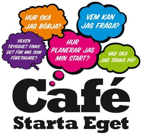 Café Starta Eget - två timmar, Karlstad