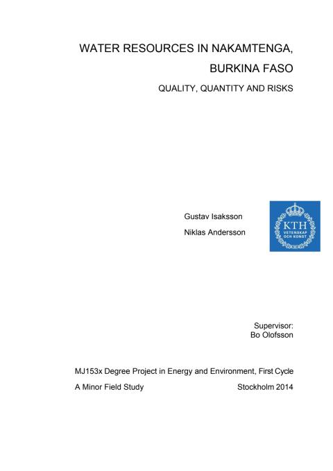 Water Resources in Nakamtenga, Burkina Faso: quality, quantity and risks. By Gustav Isaksson and Niklas Andersson