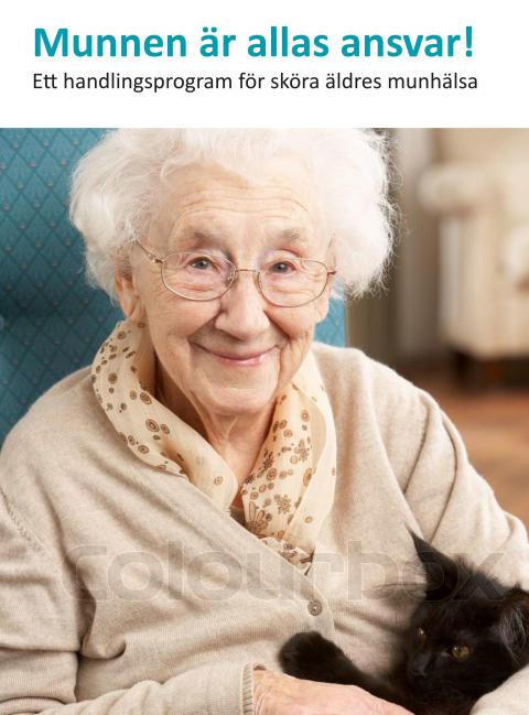 Vi tar ansvar för äldres munhälsa!