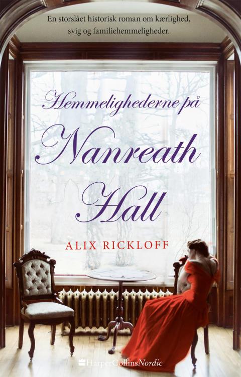 Rickloff, Alix: Hemmerlighederne på Nanreath Hall