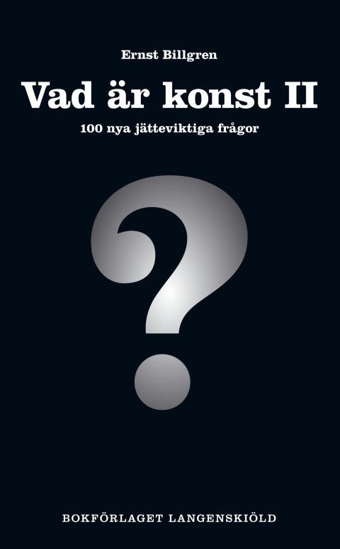 Vad är konst II 100 nya jätteviktiga frågor