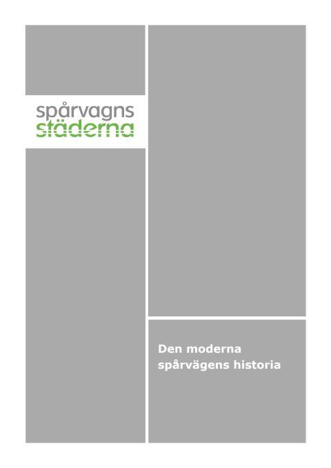 Den moderna spårvägens historia - faktablad