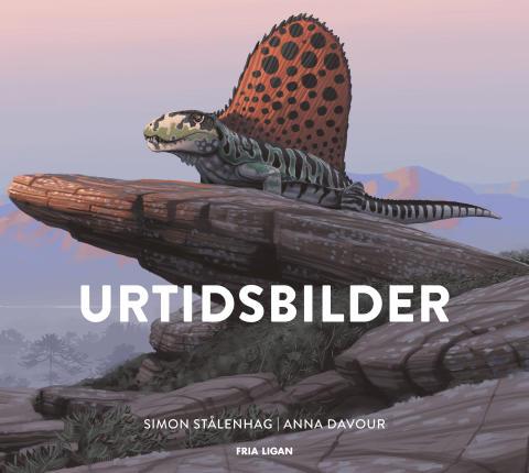 Tillbaka till urtiden - Urtidsbilder av Simon Stålenhag och Anna Davour släpps den 25:e mars