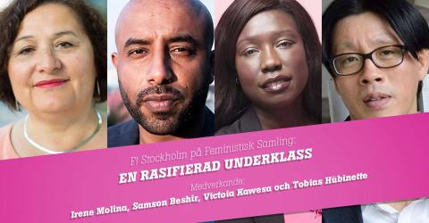F! på Feministisk samling: En rasifierad underklass