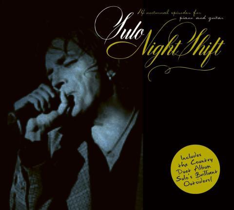 """Sulo släpper dubbelalbumet """"Night Shift"""" /""""Brilliant Outsiders"""" genom brittiska Cargo Records!"""
