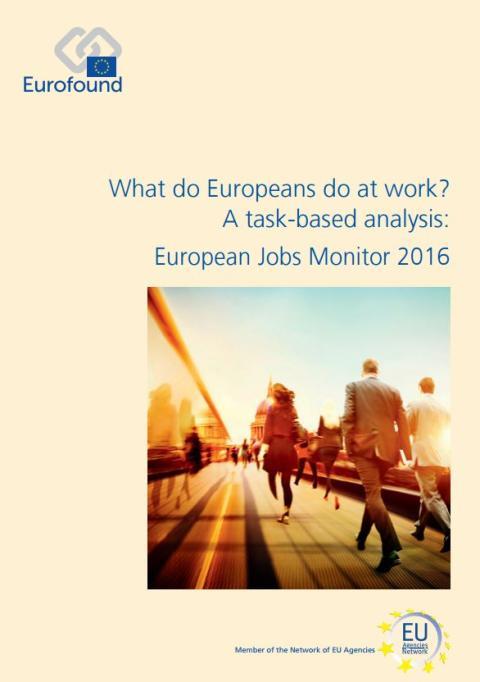 What do Europeans do at work? A task-based analysis: European Jobs Monitor 2016