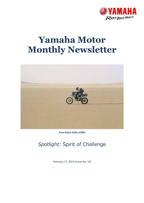 Yamaha Motor Monthly Newsletter No.14 (Feb.2014) Spirit of Challenge