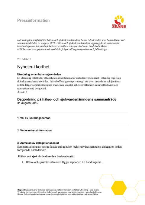 Pressinfomation HSN 31 augusti 2015