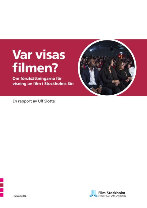 Utredningsrapport - Var visas filmen i länet